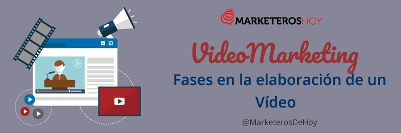 videomarketing fases