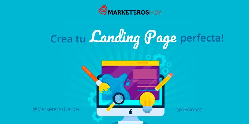 ¿Qué es una Landing Page y cómo crear el diseño perfecto?