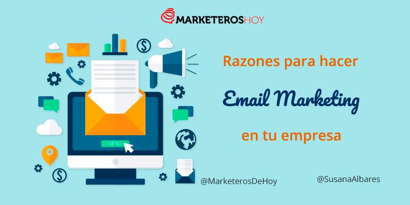 12 Razones para hacer Email Marketing en tu empresa