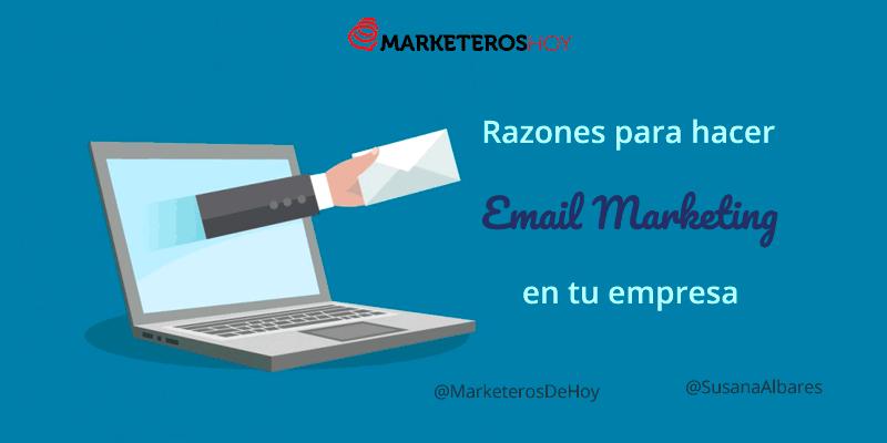 razones para hacer Email Marketing en tu empresa: es directo!