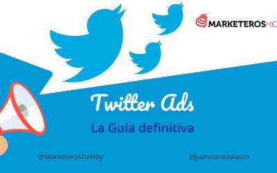 Twitter Ads: Guía definitiva para que tus anuncios funcionen