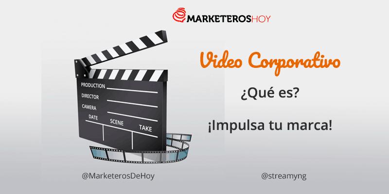 ¿Qué es video corporativo y cómo usarlo en tu empresa?