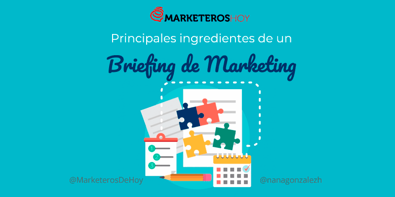 Los ingredientes principales de un briefing de Marketing