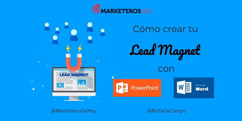 Cómo crear Lead Magnet