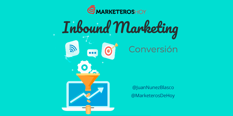 Inbound Marketing : conversion