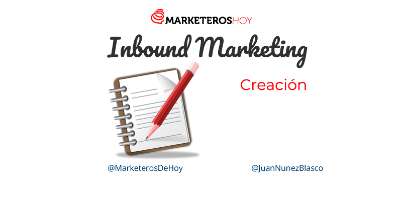 Inbound Marketing: creacion