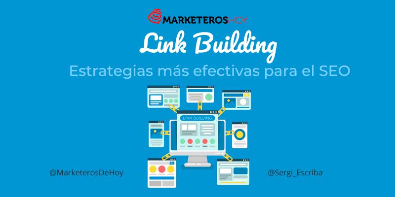 Link Building : Estrategias más efectivas para el SEO