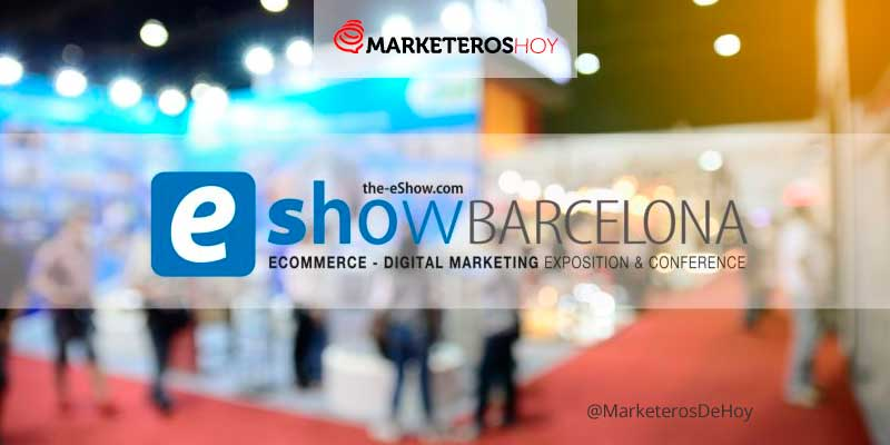 eShow : la feria de eCommerce y Marketing Digital