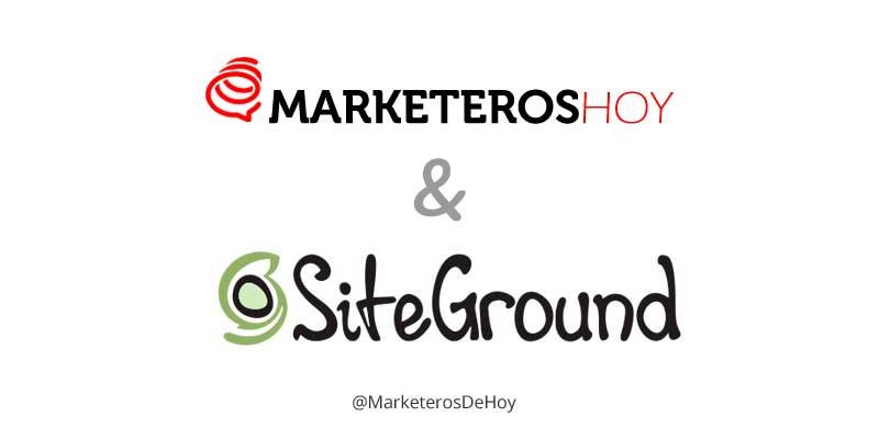 ¿Por qué Marketeros de Hoy tiene un hosting Siteground?