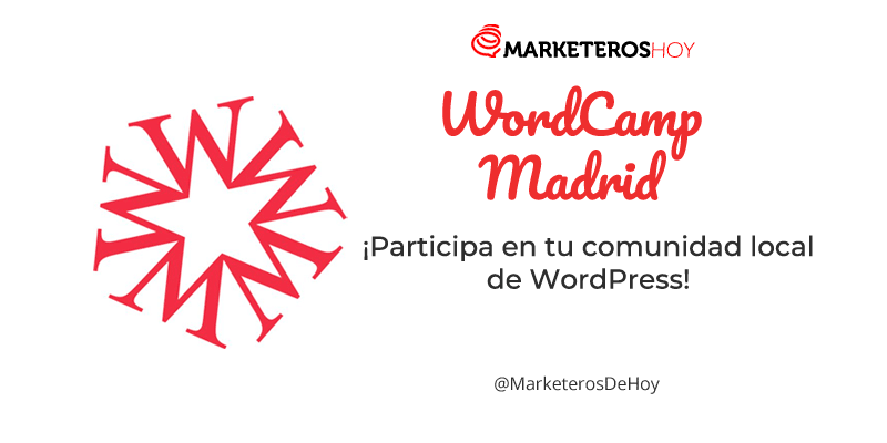 WordCamp Madrid: ¡Participa en tu comunidad local de WordPress!