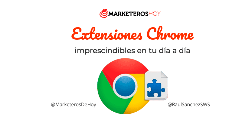 30 Extensiones Chrome imprescindibles en 2020 🏆
