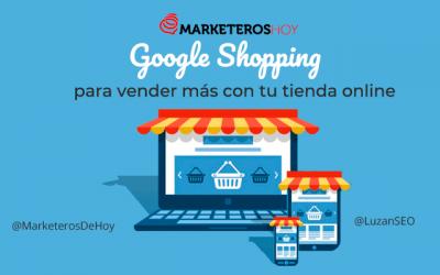 Google Shopping Todo lo que debes saber para vender más