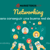 Networking : ¿Qué es y para qué sirve?