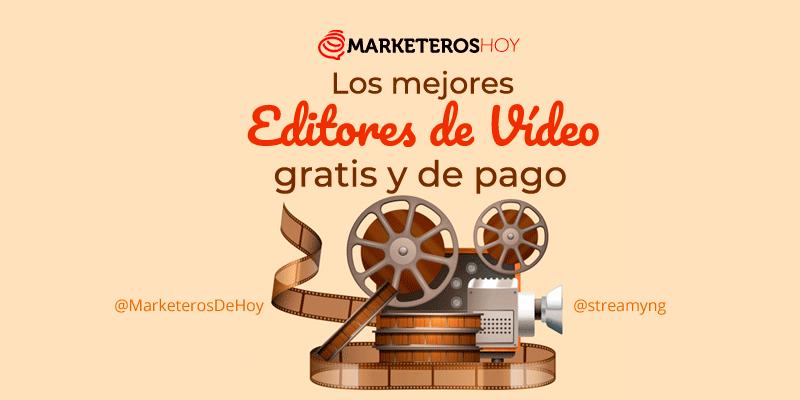 Los 21 mejores editores de vídeos gratis y de pago