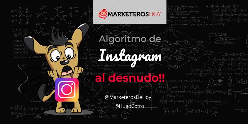 Algoritmo de Instagram al desnudo!!