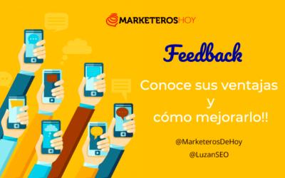 ¿Qué es el feedback y cuáles son sus beneficios?
