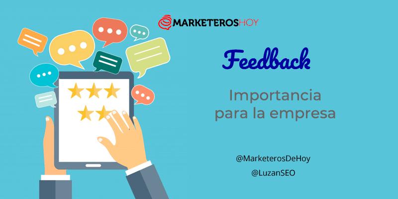La importancia del feedback para la empresa