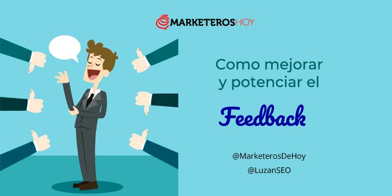feedback : Como mejorar y potenciar