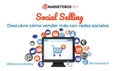 Social selling: guía para vender más con las redes sociales