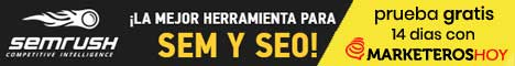 semrush: prueba gratis 14 dias con Marketeros de Hoy