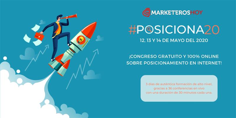 #Posiciona20 : Congreso Online y Gratis sobre Posicionamiento de Marca