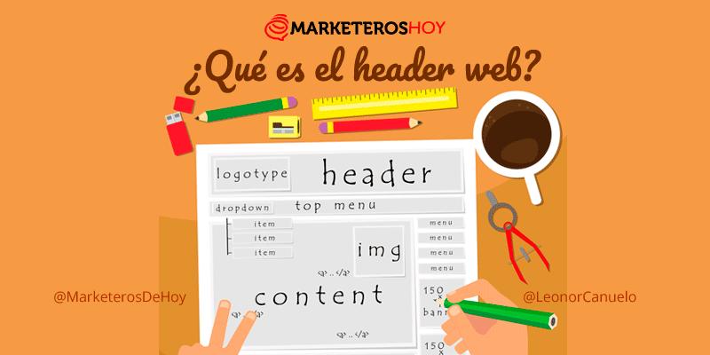 HEADER ¿Qué es el header de una página web? Principales aspectos que debes tener en cuenta: