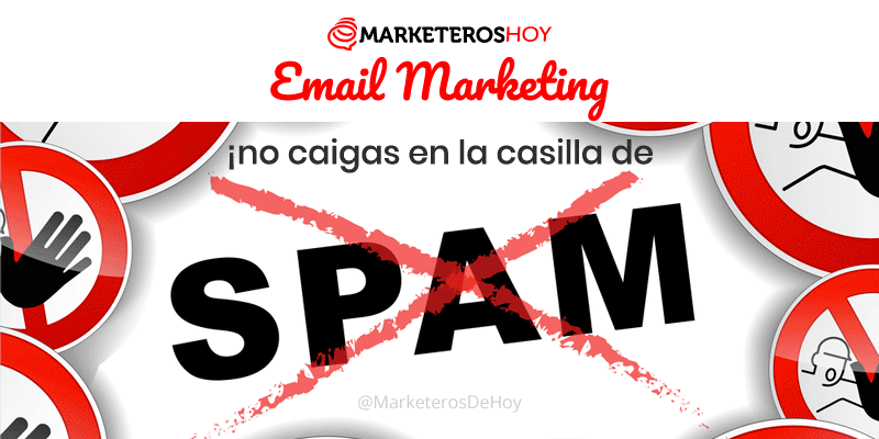 10 tips para que tus Emails no caigan en la casilla de SPAM