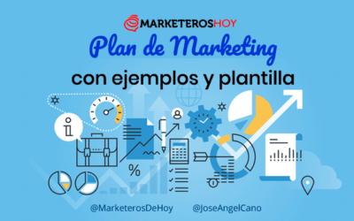 Cómo crear mi propio Plan de Marketing con ejemplos y plantilla