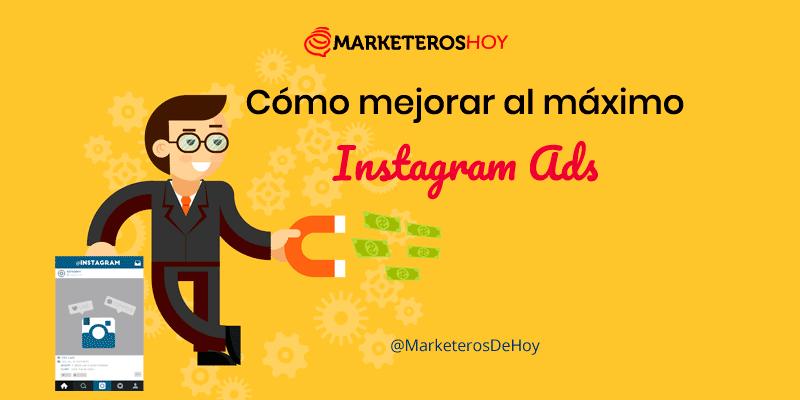 Cómo mejorar al máximo Instagram Ads : Guía completa 2020