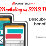 Email Marketing vs SMS Marketing 📩 Descubre cómo te pueden beneficiar
