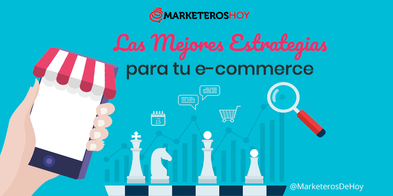 7 acciones fundamentales en estrategias de marketing digital para e-commerce