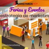 ferias y eventos en tu estrategia de marketing digital
