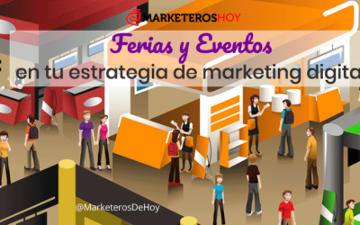 Integra ferias y eventos en tu estrategia de marketing digital