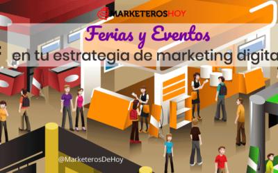 Integra ferias y eventos en tu estrategia de marketing digital